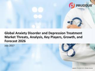 Global Anxiety Disorder and Depression Treatment Market 1.pdf
