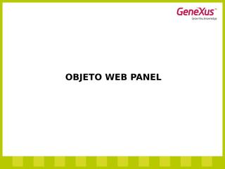 08-ObjetoWEBPanel.ppt