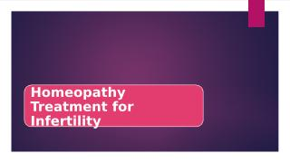 Homeopathy Treatment For Infertility.pptx