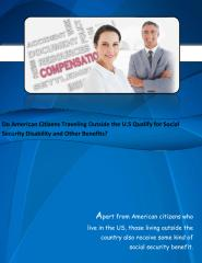 Do American Citizens Traveling Outside the U.S Qualify for Social Security Disability and Other Benefits.pdf