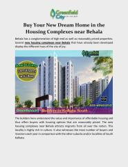 Buy your new dream home in the housing complexes near Behala.pdf