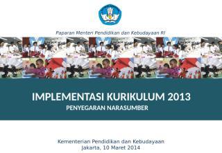 Mendikbud (Materi Penyegaran NS SD 10-03-2014.pptx