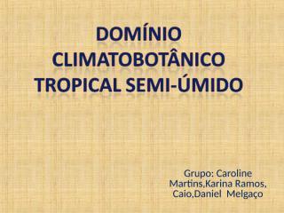 Tropical Semi úmido K.ppt