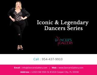 Iconic & Legendary Dancers Series - 2.pptx