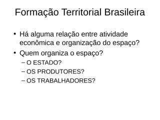 formação territorial brasileira.ppt