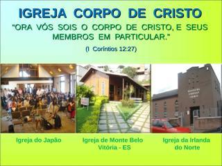 Igreja, Corpo de Cristo ppt.ppt