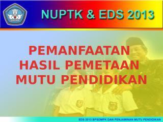 1. Pemanfaatan Hasil Pemetaan Mutu Pendidikan.pptx